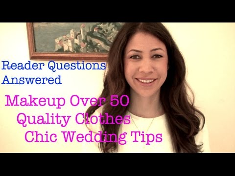 Reader Questions Answered: Makeup, Weddings, Quality Clothes