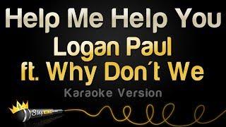 download lagu Logan Paul Ft. Why Don't We - Help Me gratis