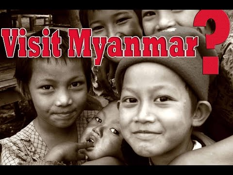 visit Myanmar - Population and Travel to Myanmar - Travel to Myanmar video guide [HP]