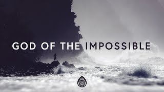 Download Lagu Lincoln Brewster ~ God Of The Impossible (Lyrics) Gratis STAFABAND