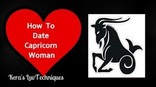 How To Date A Capricorn Woman