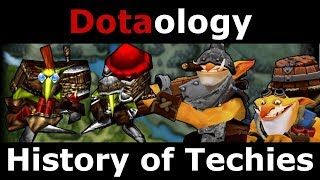 Dotaology: History of Techies
