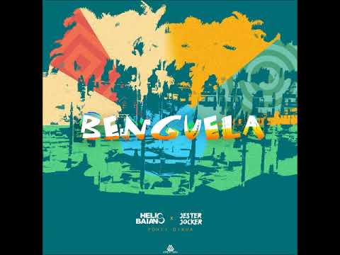 Dj Hélio Baiano & Jester Joker - Benguela (feat. Ponti Dikua)