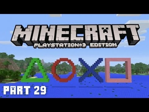 Minecraft PS3 Adventure Part 29 Playstation 3 Minecraft