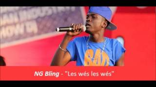 NG Bling - Les wés les wés