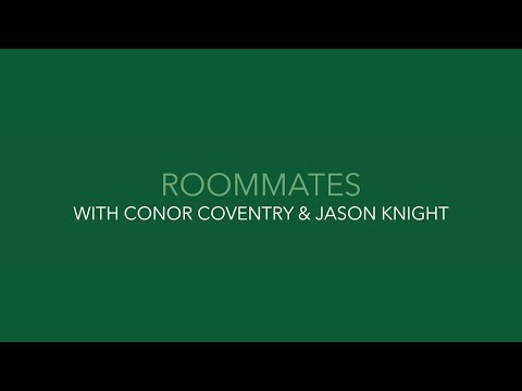 #IRLU21 ROOMMATES | Conor Coventry & Jason Knight