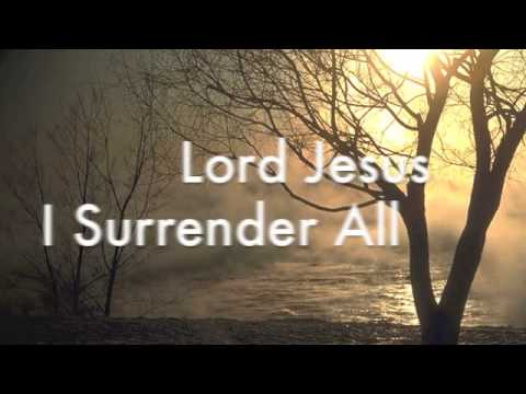 Terry Macalmon -  I Surrender All  W lyrics video