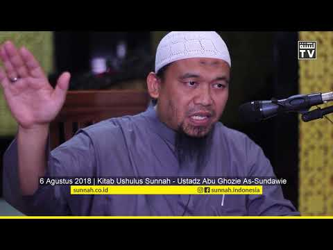 Kitab Ushulus Sunnah : Melihat Allah - Ustadz Abu Ghozie As Sundawie