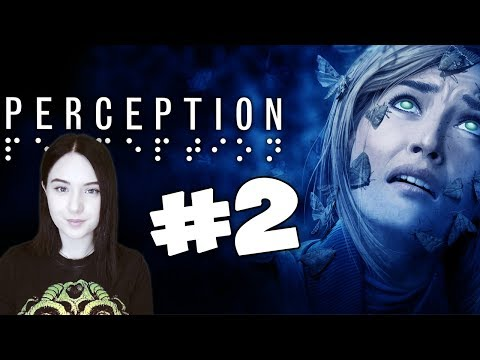 Perception - #2: СУЩНОСТЬ