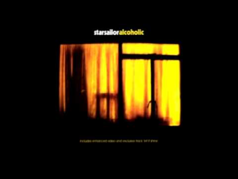 Starsailor - Alcoholic
