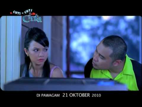 Trailer Filem CUTI-CUTI CINTA 2010 (HQ)