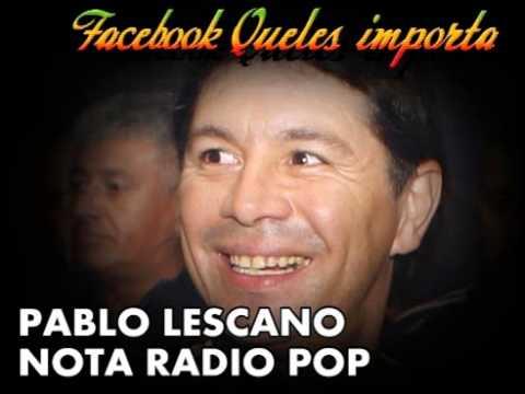 PABLO LESCANO NOTA RADIO POP