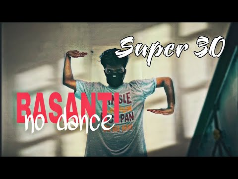 Download Lagu  Basanti No Dance | Super 30 | Tutting | Freestyle | Mehul Solanki | Mp3 Free
