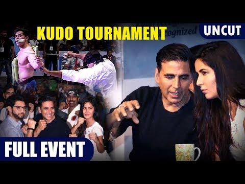 Full Event  Akshay Kumar  Katrina Kaif At Worlds Biggest Kudo Tournament  Uncut
