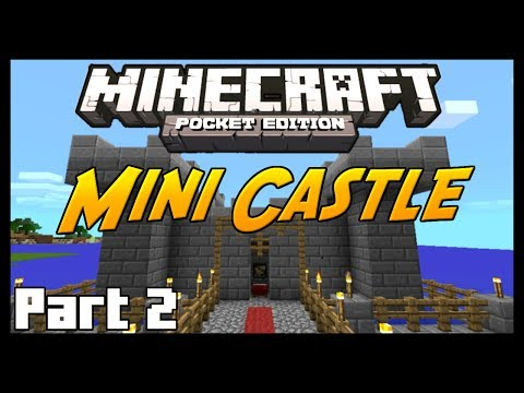 Minecraft Pocket Edition Tutorial - How To Build a Mini Castle - Part 2