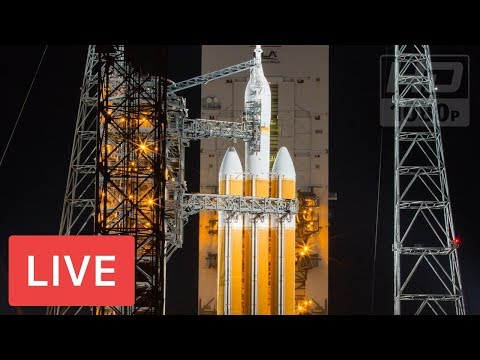 NASA LIVE: United Launch Alliance to Launch Delta IV Heavy Rocket #ParkerSolarProbe @2:31am EST