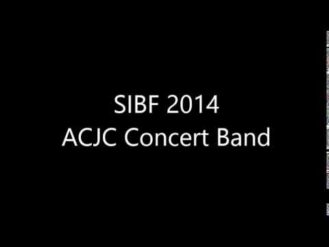 Singapore International Band Festival 2014 - Anglo-Chinese Junior College Concert Band