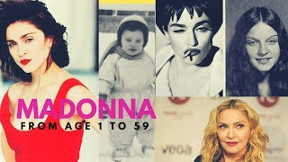 Madonna From Age 1 to Age 59