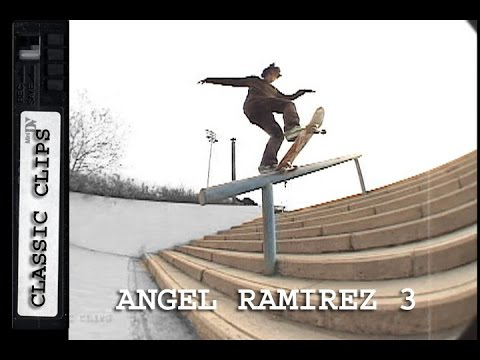 Angel Ramirez Skateboarding Classic Clips #219 Part 3