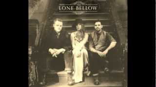 Watch Lone Bellow Looking For You video