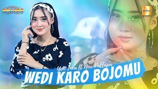 Yeni Inka ft New Pallapa - Wedi Karo Bojomu  Live