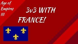 3v3 With France! AoE III