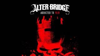 download lagu Alter Bridge - Addicted To Pain Hq/ gratis