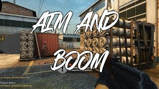 AIM AND BOOM | COUNTER STRIKE GLOBAL OFFENSIVE