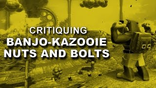 Banjo-Kazooie: Nuts and Bolts - An In-Depth Critique   PostMesmeric