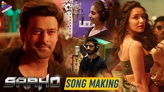 Saaho Song Making | Prabhas | Kadhal Psycho Song | Shraddha Kapoor | Sujeeth | Anirudh | Tanishk