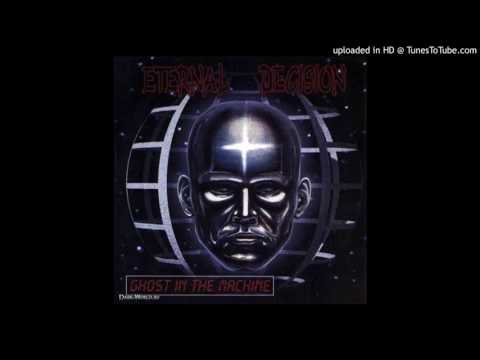 Eternal Decision - Ghost In The Machine
