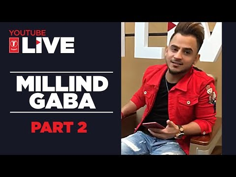 Youtube Live: Millind Gaba  (Part -2) | #NazarLagJayegi | T-Series