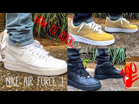 How to WEAR Nike Air Force 1's