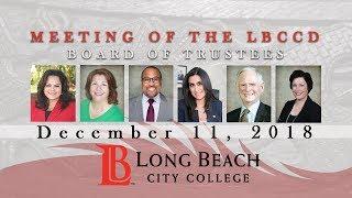 LBCCD Board of Trustees Meeting - December 11, 2018