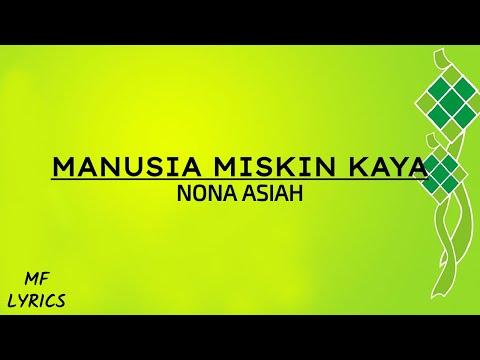 Nona Asiah - Manusia Miskin Kaya (Lirik)