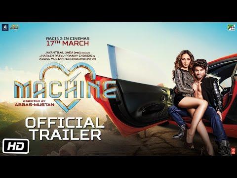 Machine | Official Trailer | Mustafa | Kiara Advani | Abbas-Mustan thumbnail