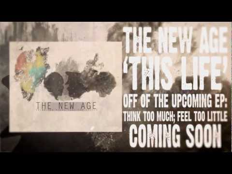 The New Age - This Life (Official Lyric Video)