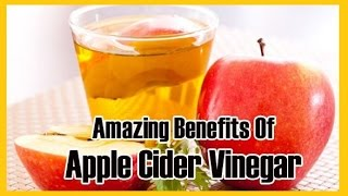★7 Reasons Apple Cider Vinegar Should Be In Every Home