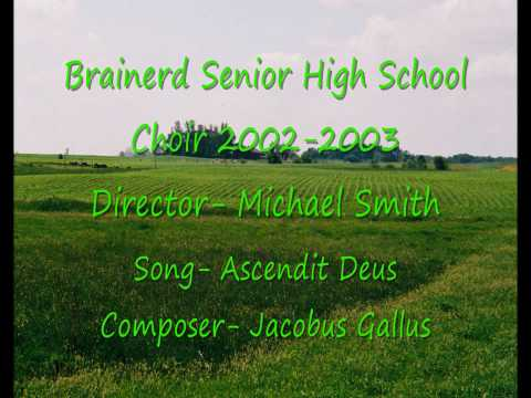 This is the Brainerd, Minnesota Senior High School A Capella Choir (2002-2003) singing Ascendit Deus; composed by Jacobus Gallus. I sang 1st Tenor in the choir during this particular year....