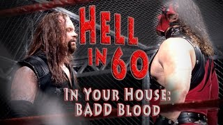 60 Seconds in Hell The Undertaker vs Shawn Michaels In Your House Badd Blood