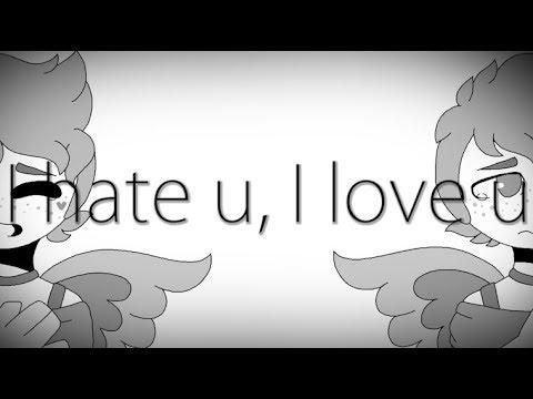 ♥♥  I Hate U ♥  I Love U ♥♥ //Remake//