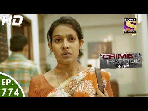 Crime Patrol - क्राइम पेट्रोल सतर्क - Ep 774 - Case 15 / 2017 (Part 2)-5th Mar, 2017 thumbnail