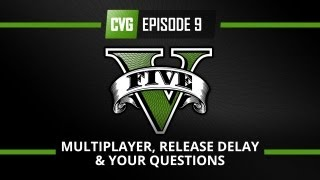 GTA V - GTA 5 o'Clock - GTA 5 multiplayer, the release delay & your questions answered
