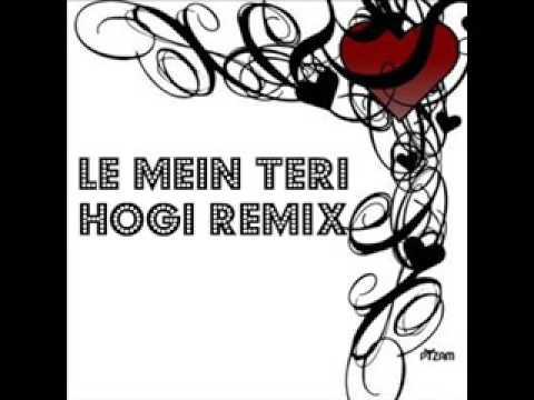 Le Mein Teri Ho Gai Remix-Yaaron Baharan
