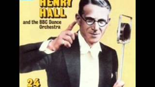 Watch Henry Hall Who