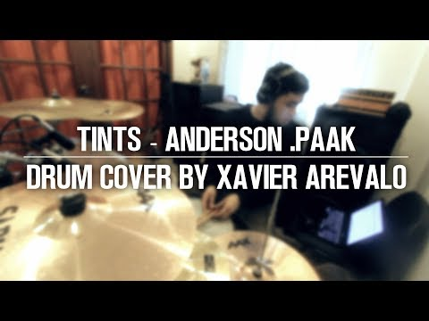 TINTS ft. Kendrick Lamar - Anderson .Paak | Drum Cover by Xavier Arevalo MP3