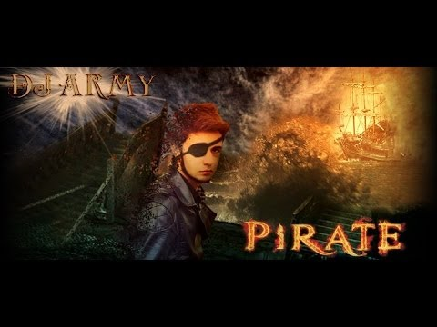Dj Army - Pirate (original Mix) video