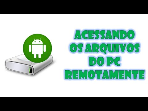 Tutorial - Acessando Arquivos do PC Remotamente