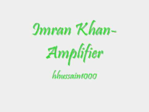 Imran Khan  Amplifier Instrumental