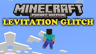 ✔ Levitation Glitch - Minecraft PE
